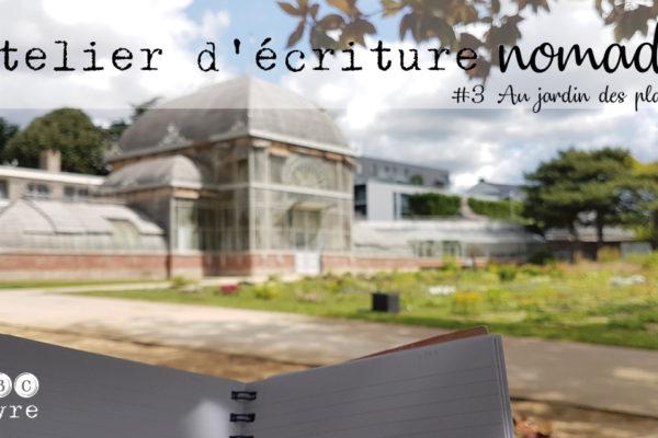 Atelier d'écriture nomade #1  #2 et #3 à Nantes