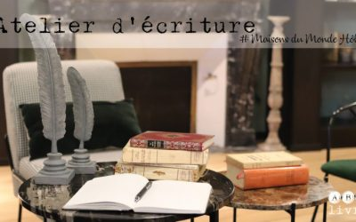 Venez écrire… mieux qu'à la maison !