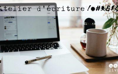 L'atelier d'écriture en ligne #&!@ – Le défouloir