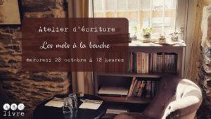 Atelier d'écriture au Loo 28 octobre