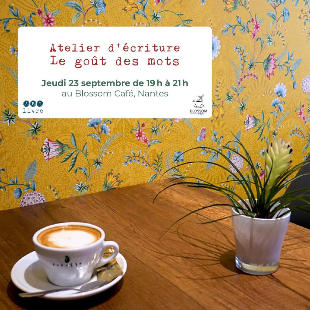 atelier écriture nantes blossom café mots