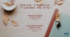 atelier d'écriture à Nantes automne 2021
