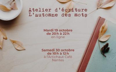 Atelier d'écriture L'automne des mots à Nantes et en ligne